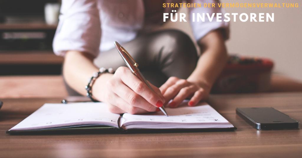 Strategien der Vermögensverwaltung für Investoren